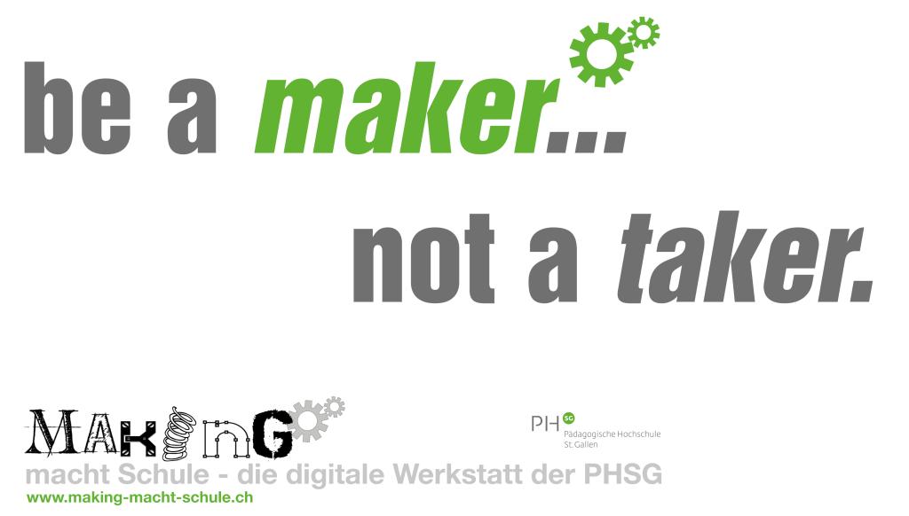 Be a maker... not a taker.